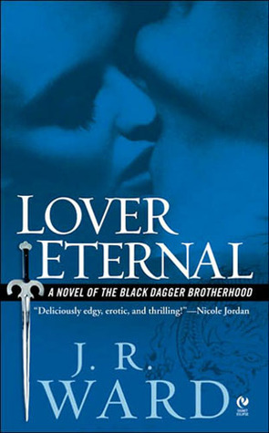 """Lover Eternal"" by J.R. Ward"